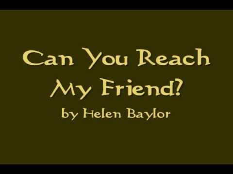 Can You Reach My friend by Helen Baylor (Song Lyrics)