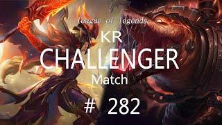 Korea Challenger Match #282/LO…
