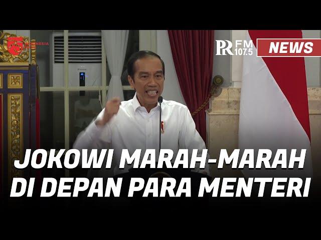 Full Video Presiden Jokowi Jengkel dan Tegur Keras Para Menterinya