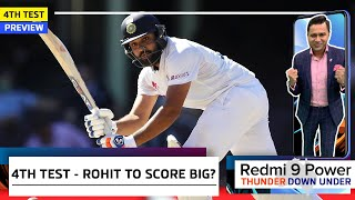 BIG Innings from ROHIT in 4th Test? | Redmi 9 Power presents 'Thunder Down Under' | 4th Test Preview