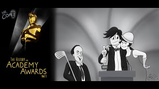 The History of the Oscars/Academy Awards (Part 1)