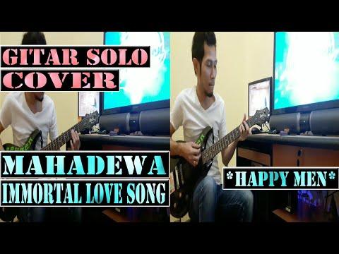 Mahadewa - Immortal Love Song Guitar Cover by Happy Men