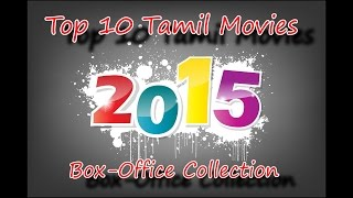 Top 10 Tamil Movies 2015 - Highest Box-Office Collection