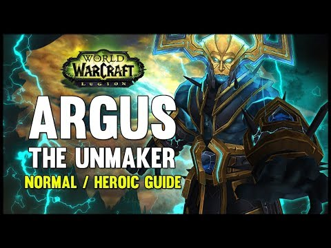 Argus the Unmaker Normal + Heroic Guide - FATBOSS