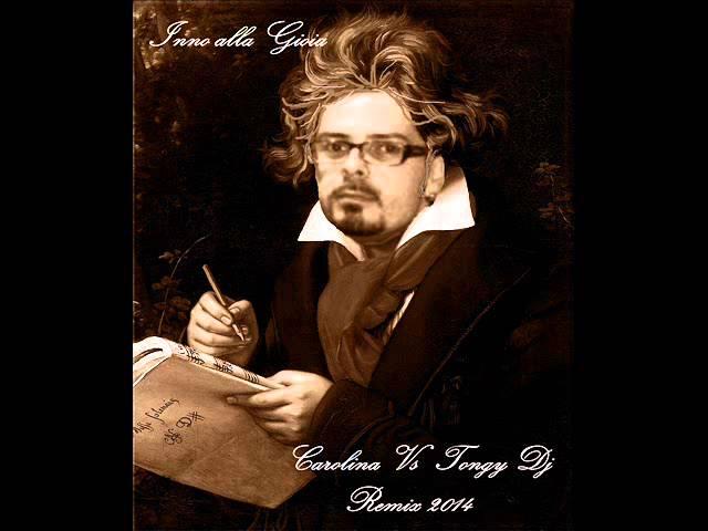 ludwig-van-beethoven-inno-alla-gioia-tongy-dj-e-carolina-remix-2014-tongy-dee-jay