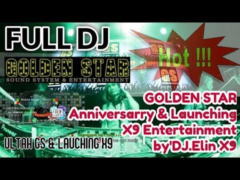 Full DJ_GOLDEN STAR Anniversarry & Launching X9 Entertainment _ by DJ.Elin X9