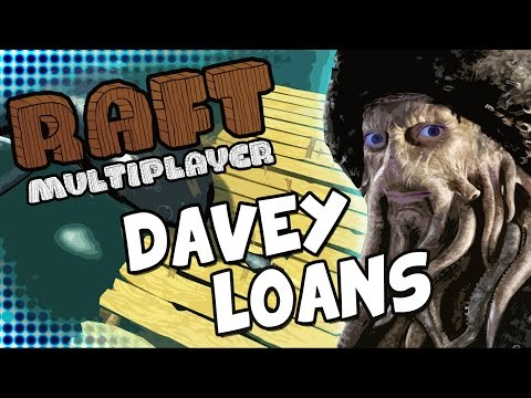 DAVEY LOANS - Raft Multiplayer - Part 1 (feat. CrazyKipps)