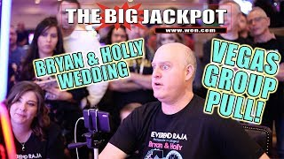 $9,000 VEGAS GROUP PULL WIN! 👰 BRYAN & HOLLY WEDDING 🔔w/ SPECIAL GUEST! 2017 Video