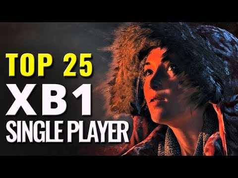 Top 25 Best Xbox One Single Player Games