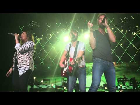 Lady Antebellum- That's our kind of love (live in Toronto WheelsUp Tour)
