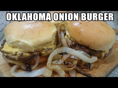 Oklahoma Onion Burger Recipe   Episode 172