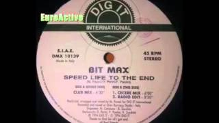 Bit Max Speed Life To The End (Club Mix)