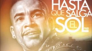 Don Omar - Hasta Que Salga El Sol - Samba