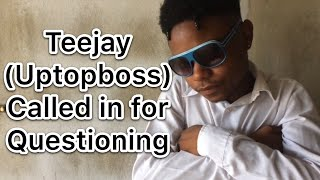 Teejay (uptopboss) called in for questioning | @nitro__immortal