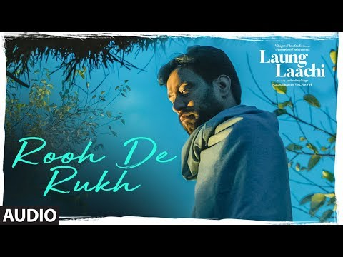 Rooh De Rukh: Laung Laachi (Audio Song) Prabh Gill, Ammy Virk, Neeru Bajwa | Latest Punjabi Movie