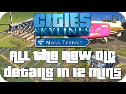 ▶ EVERYTHING NEW ◀ in CITIES SKYLINES MASS TRANSIT DLC in 12 Minutes (Cities Skylines Gameplay)