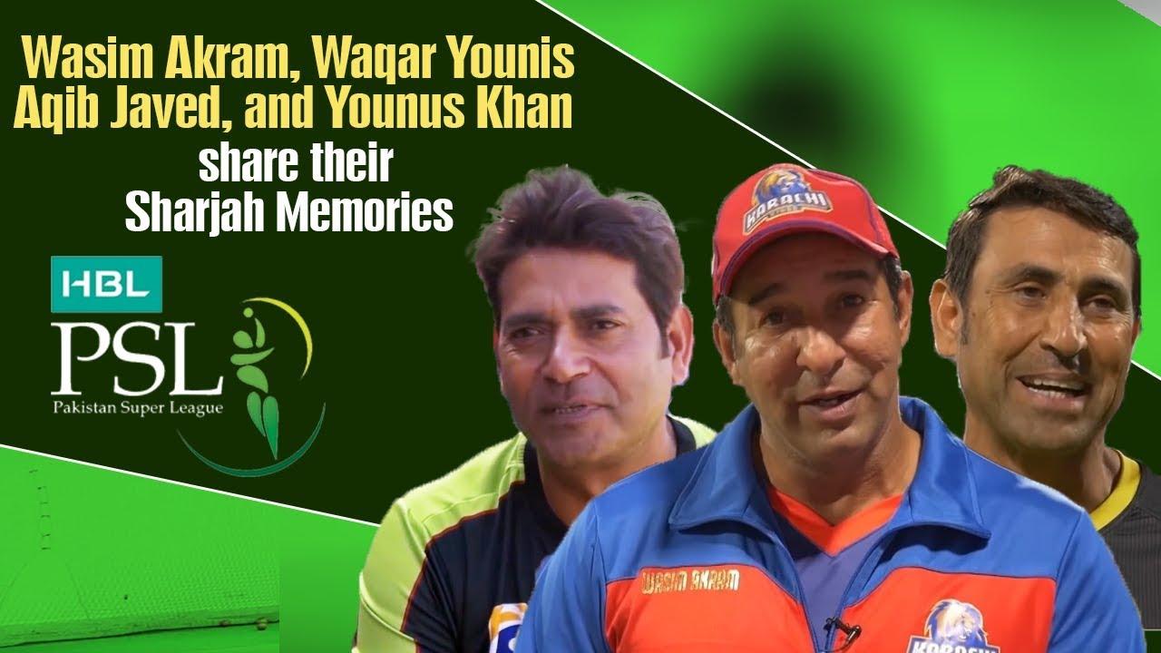 Wasim Akram, Waqar Younis, Aqib Javed, and Younus Khan share their Sharjah Memories.