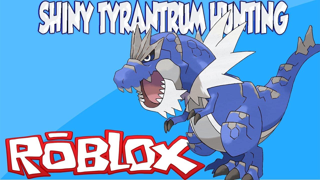 Shiny Tyrantrum Hunt Roblox Pokemon Brick Bronze Stream Ibemaine
