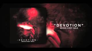 Devotion | BEHIND EVERY SMILE