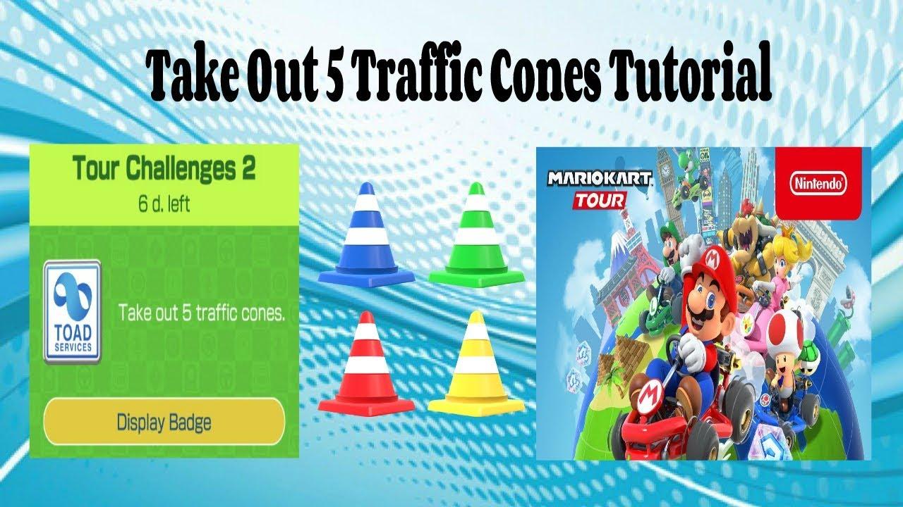 Take Out 5 Traffic Cones Mario Kart Tour Challenge Tutorial Youtube