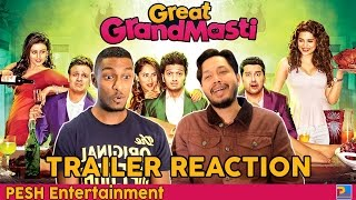 Great Grand Masti Trailer Reaction & Review   PESH Entertainment