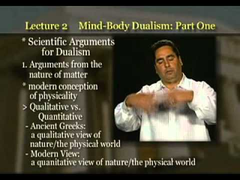 Introduction to Philosophy: Lecture 2 - Mind and Body Dualism