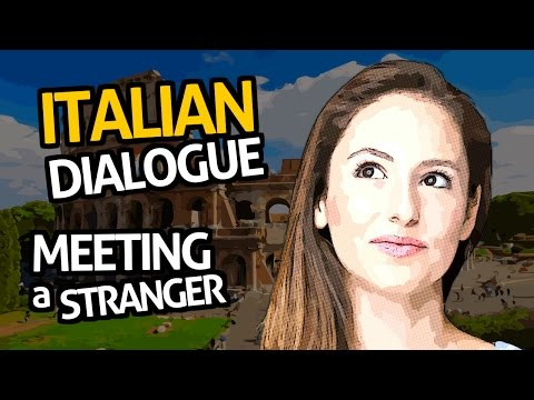 Learn Italian Conversation with OUINO™: Practice #1 (Meeting a stranger)
