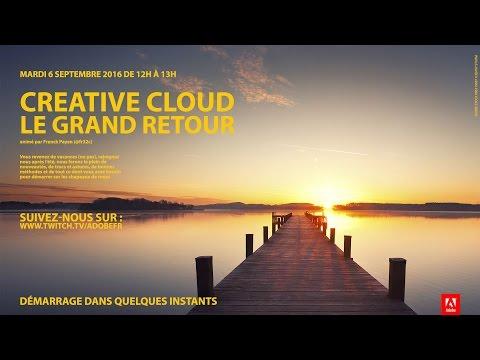 Adobe Creative Cloud : Les nouveautés de la rentrée 2016 |Adobe France