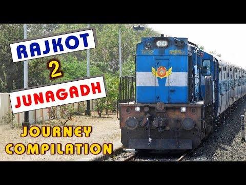 RAJKOT TO JUNAGADH: Journey Compilation Of 22945 SAURASHTRA MAIL - Indian Railways