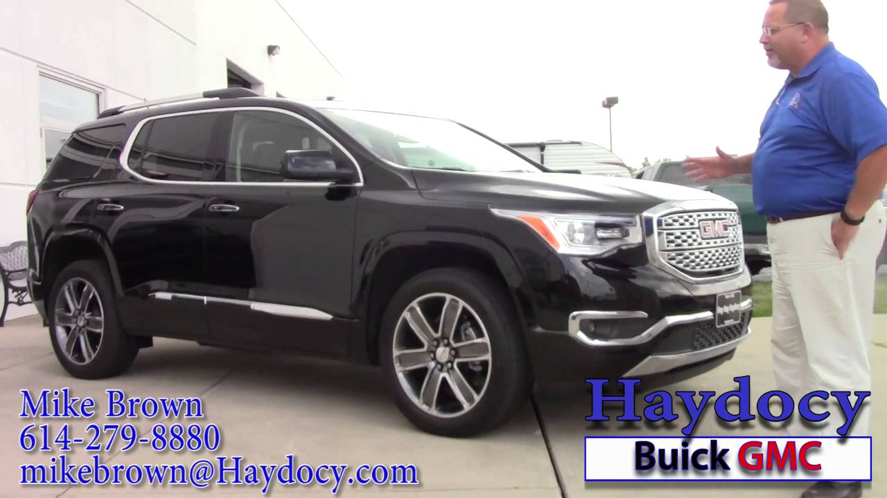All New 2017 GMC Acadia Denali at Haydocy Buick GMC   YouTube All New 2017 GMC Acadia Denali at Haydocy Buick GMC