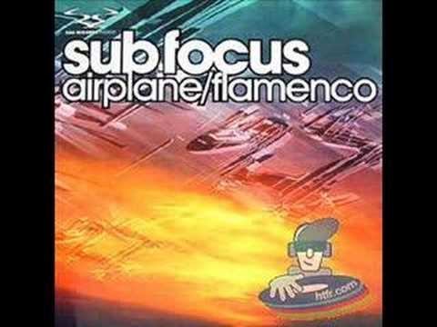 Sub Focus- Flamenco