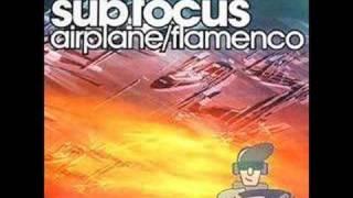 Sub Focus- Flamenco