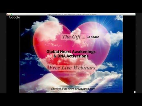 Global Heart Awakening & DNA Activation Meditation Healing March 2016 with Shivaya Reo