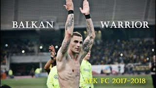 Ognjen Vranjes ● Can't be Touched / AEK FC 2017-2018 HD