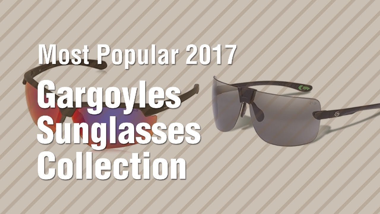 c45d6b68ed351 Gargoyles Sunglasses Collection    Most Popular 2017 - YouTube