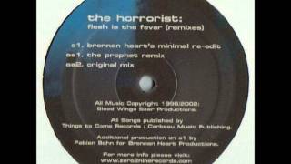 The Horrorist - Flesh Is The Fever (Brennan Heart