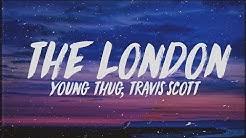 Young Thug - The London (Lyrics) Ft. J. Cole & Travis Scott