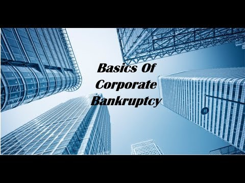 Restructuring Through Bankruptcy - Basics Of Corporate Bankruptcy