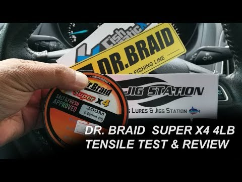 Dr. Braid Super X4 4LB Tensile Test & Review