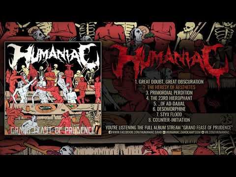 HUMANIAC - OFGRAND FEAST  PRUDENCE (OFFICIAL ALBUM STREAM 2017)