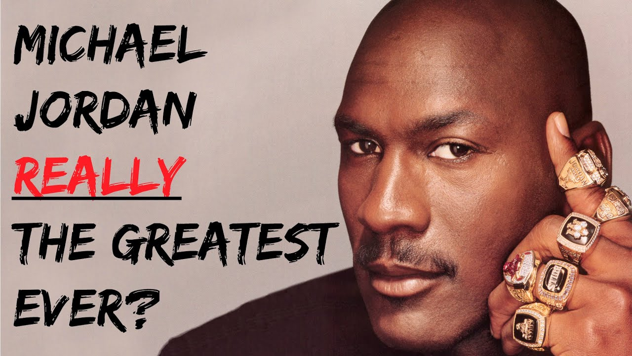Is Michael Jordan Really The Greatest Player Ever