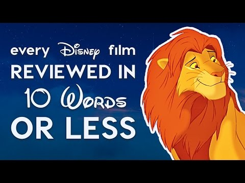 Every Disney Film ed in 10 Words or Less!