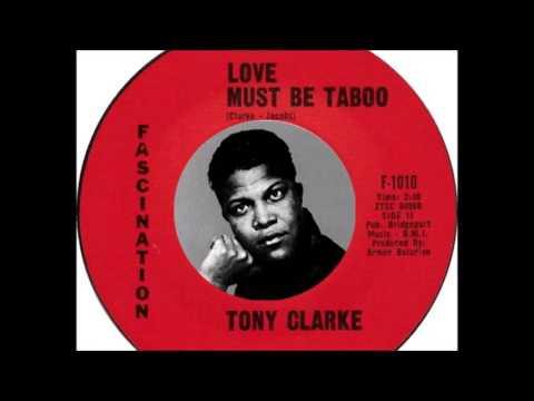 Tony Clarke -  Love Must Be Taboo  (1962)