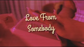 Katie O' Connor - Love From Somebody