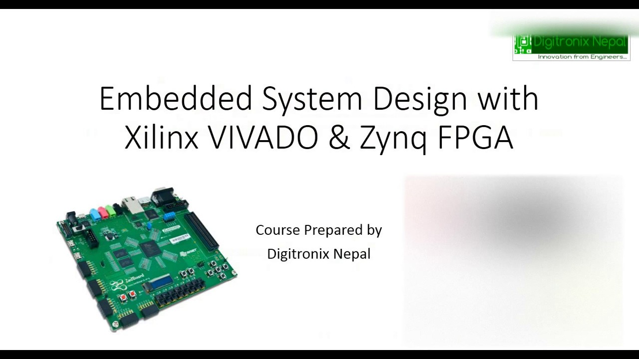 Embedded System Design with Xilinx VIVADO & Zynq FPGA- Course at Udemy com
