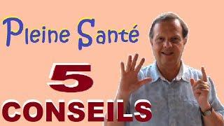 EVITER LES MALADIES : Les 5 Conseils INCROYABLES Pour Rayonner De Vitalité Chaque Jour