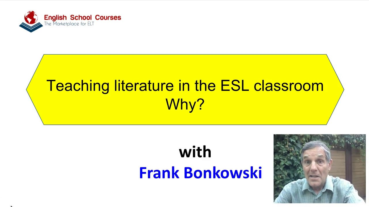Why Teach Literature in the Second Language Classroom