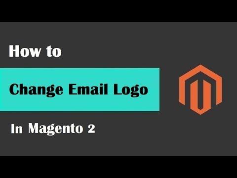 Magento 2 Tutorial Lesson #13 | #HowToChangeEmailLogoInMagento2