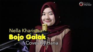 Download Mp3 BOJO GALAK NELLA KHARISMA COVER BY HANA