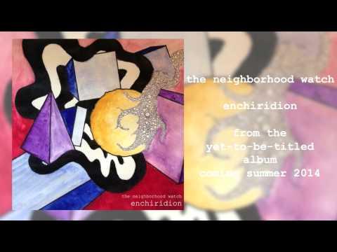 Enchiridion (Single) - The Neighborhood Watch